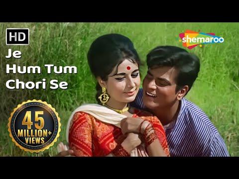 Je Hum Tum Chori Se (HD) Dharti Kahe Pukar ke Songs  Jeetendra  Nanda   Lata Mangeshkar   Filmigaane
