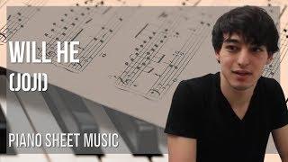 will he joji piano sheet music - 免费在线视频最佳电影电视