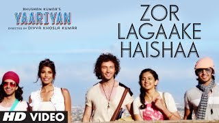 Zor Lagaake Haisaa - Video Song - Yaariyan