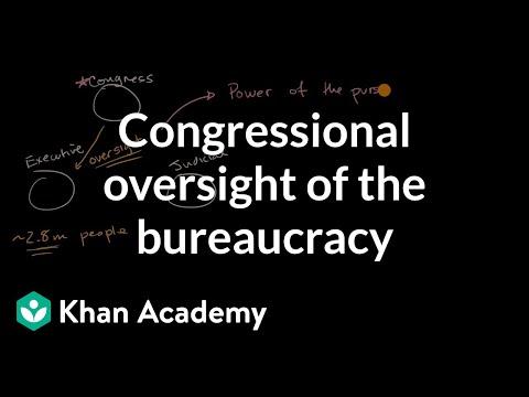 Congressional oversight of the bureaucracy (video) | Khan