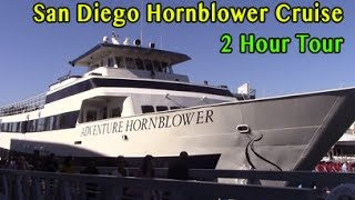 San Diego Hornblower Cruise 2 Hour Tour 2016
