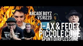 J Ax & Fedez - Piccole cose ft Alessandra Amoroso | REACTION | ARCADE BOYZ DISSING RIZZO