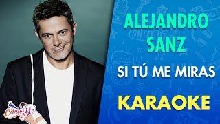 Alejandro Sanz - Si tú me miras (Official CantoYo Video)