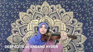 Violin cover of Despacito - Endang Hyder