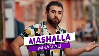 Miran Ali   Mashalla (Official Video)