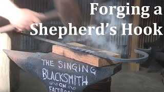 Forging a Shepherd's Hook with Bryan Dale Headley