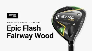 Epic Flash Women's Fairway Wood w/ EvenFlow Green Shafts-video
