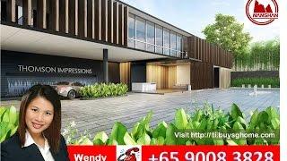 Thomson Impressions by Nanshan developer- Sales/ Showflat enquiry 9008 3828