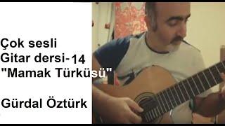 Gitar Dersleri-14 Mamak Türküsü