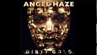 Angel Haze - Vinyl (Dirty Gold Album Leak)