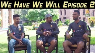 We Have We Will Episode 2 | PCB