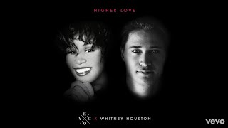 Kygo, Whitney Houston   Higher Love (1 Hour)