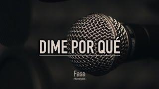 "Video thumbnail of ""Fase - Dime por qué"""
