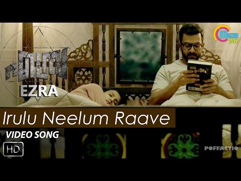 Irulu Neelum Raave Song - Ezra - Prithviraj, Priya Anand