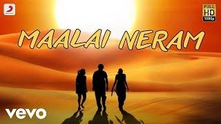 """Video thumbnail of """"Aayirathil Oruvan - Maalai Neram Lyric   Karthi   G.V. Prakash"""""""