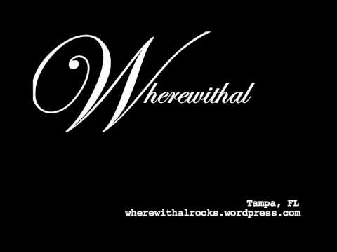 Wherewithal EP Preview #2