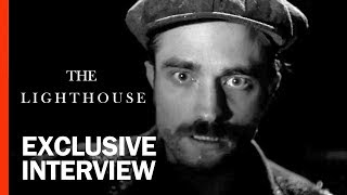 Robert Pattinson & Robert Eggers On The WTF Weirdness of 'The Lighthouse' | Rotten Tomatoes