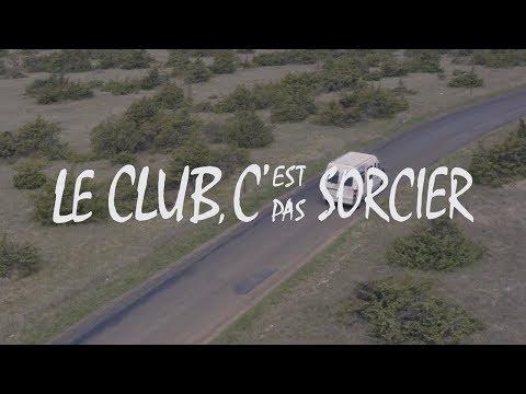 Le Club, c'est pas sorcier ! - LE CLUB RODEZ,