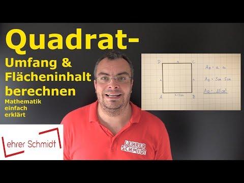 Quadrat - Umfang und Flächeninhalt berechnen | Mathematik - einfach erklärt | Lehrerschmidt