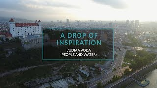 A Drop of Inspiration - L'udia a Voda (People & Water)