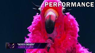 "Flamingo sings ""Never Enough"" by Loren Allred | THE MASKED SINGER | SEASON 2"
