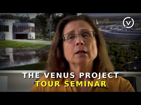 The Venus Project Tour Seminar - August 18, 2018