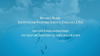 Beverly Rubik - Conference On The Physics, Chemistry And Biology Of Water 2014