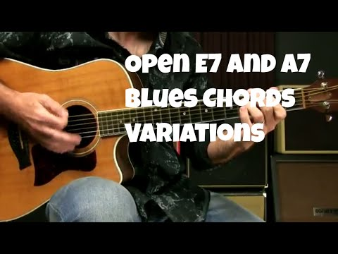 Open E7 And A7 Chord Options Beginning Level Blues Guitar Lesson