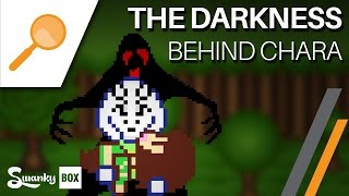 Undertale - The Darkness Behind Chara
