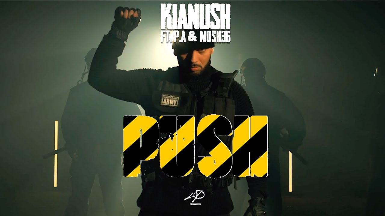 Kianush feat. PA Sports & Mosh36 – Push
