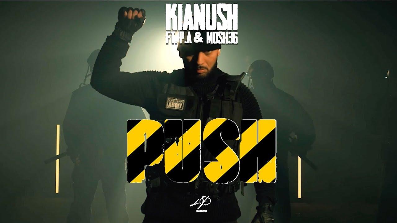 Kianush feat. PA Sports & Mosh36 – Push