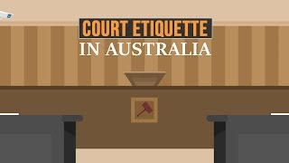 Tips on how to behave in an Australian courtroom