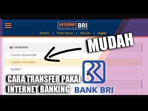 Cara Transfer dengan Internet Banking BRI Terbaru 2018