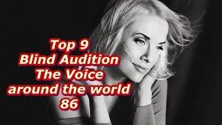 Top 9 Blind Audition (The Voice around the world 85) - Самые