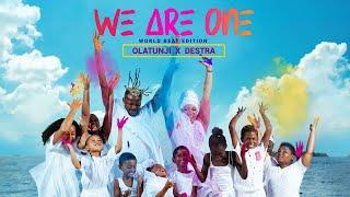 Olatunji x Destra - We Are One [World Beat Edition]