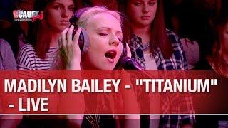 Madilyn Bailey - 'Titanium' - Live - C'Cauet sur NRJ