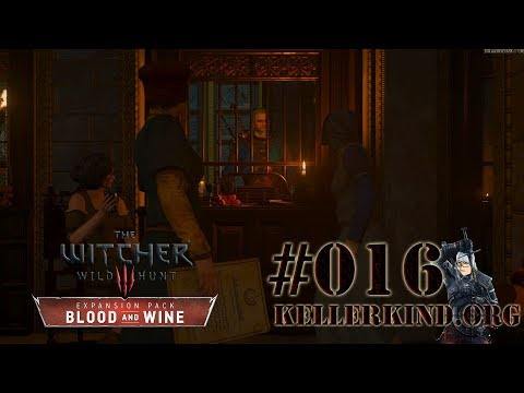 Bankenkrise und Gemächtsprobleme ★ #016 ★ EmKa plays The Witcher 3: Blood and Wine [HD|60FPS]