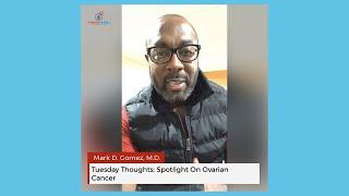 #TuesdayThoughts: Spotlight on Ovarian Cancer