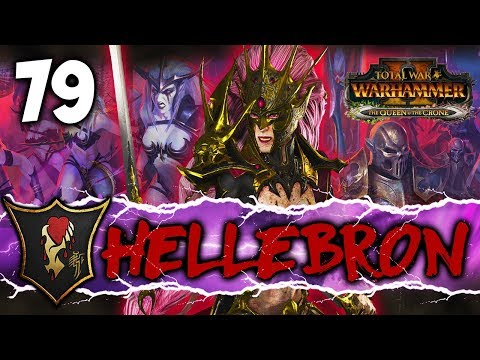 THE RALLY OF MAN! Total War: Warhammer 2 - Dark Elf Mortal Empires Campaign - Hellebron #79