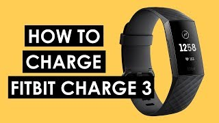 How to Charge Fitbit Charge 3