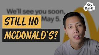 See You Soon, McDonald's! | The Daily Ketchup May 1, 2020