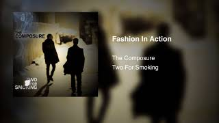 The Composure - Fashion In Action