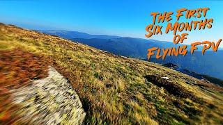 NerdureFPV - The First Six Months of Flying FPV