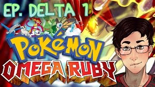 Pokemon Omega Ruby - Cant Stop Wont Stop! (Delta Episode 1)