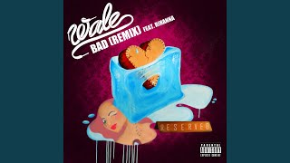 Bad (Remix) (feat. Rihanna)