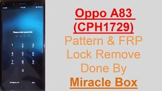 How To Oppo A83 CPH1729 Unlock And FRP By Pass By Miracle