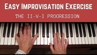 Easy Improvisation Exercise,  The II-V-I Progression, Step 1 and 2