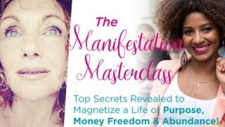 The Manifestation Masterclass