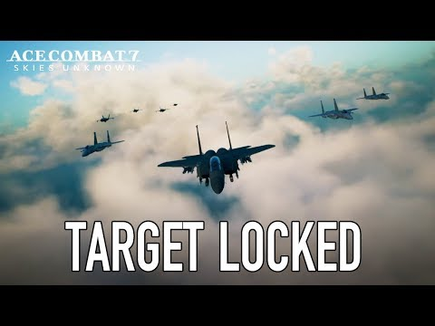 Ace Combat 7: Skies Unknown - PS4/XB1/PC - Target Locked thumbnail