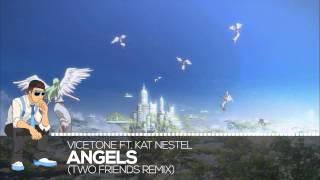 【Future House】Vicetone Ft. Kat Nestel - Angels (Two Friends Remix)